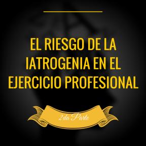 IATROGENIA EN ELEJERCICIO PROFESIONAL (3)